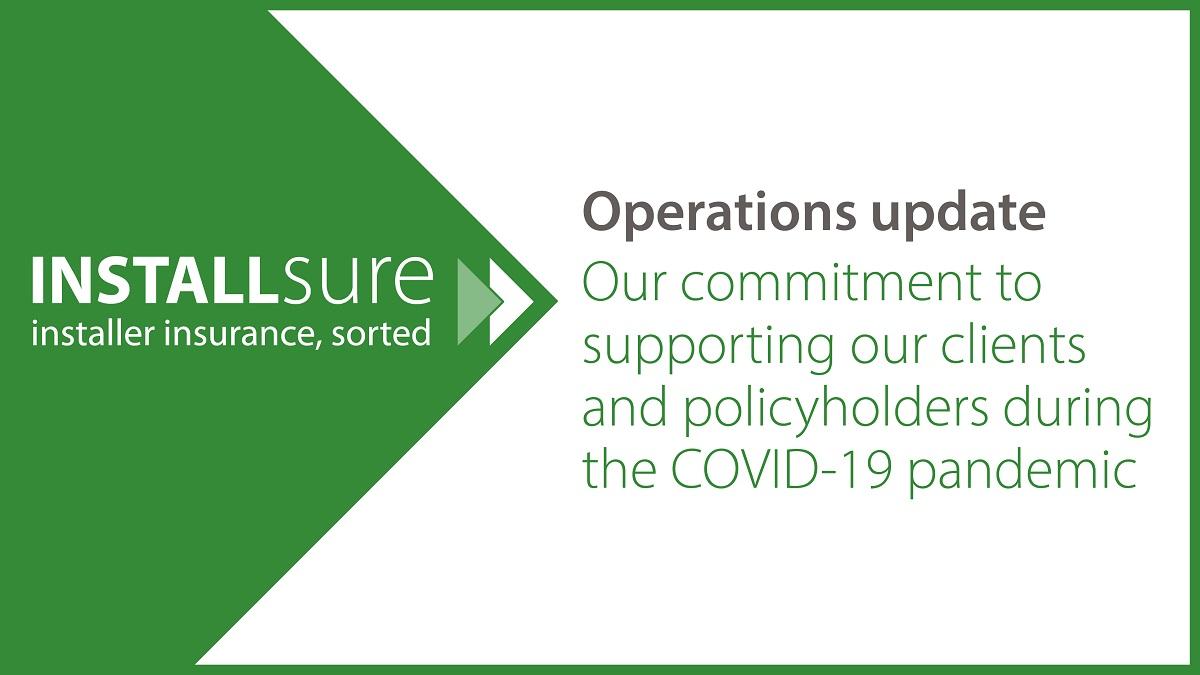 Installsure operations update coronavirus pandemic